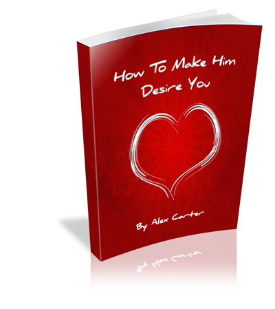 How To Make Him Desire You Program